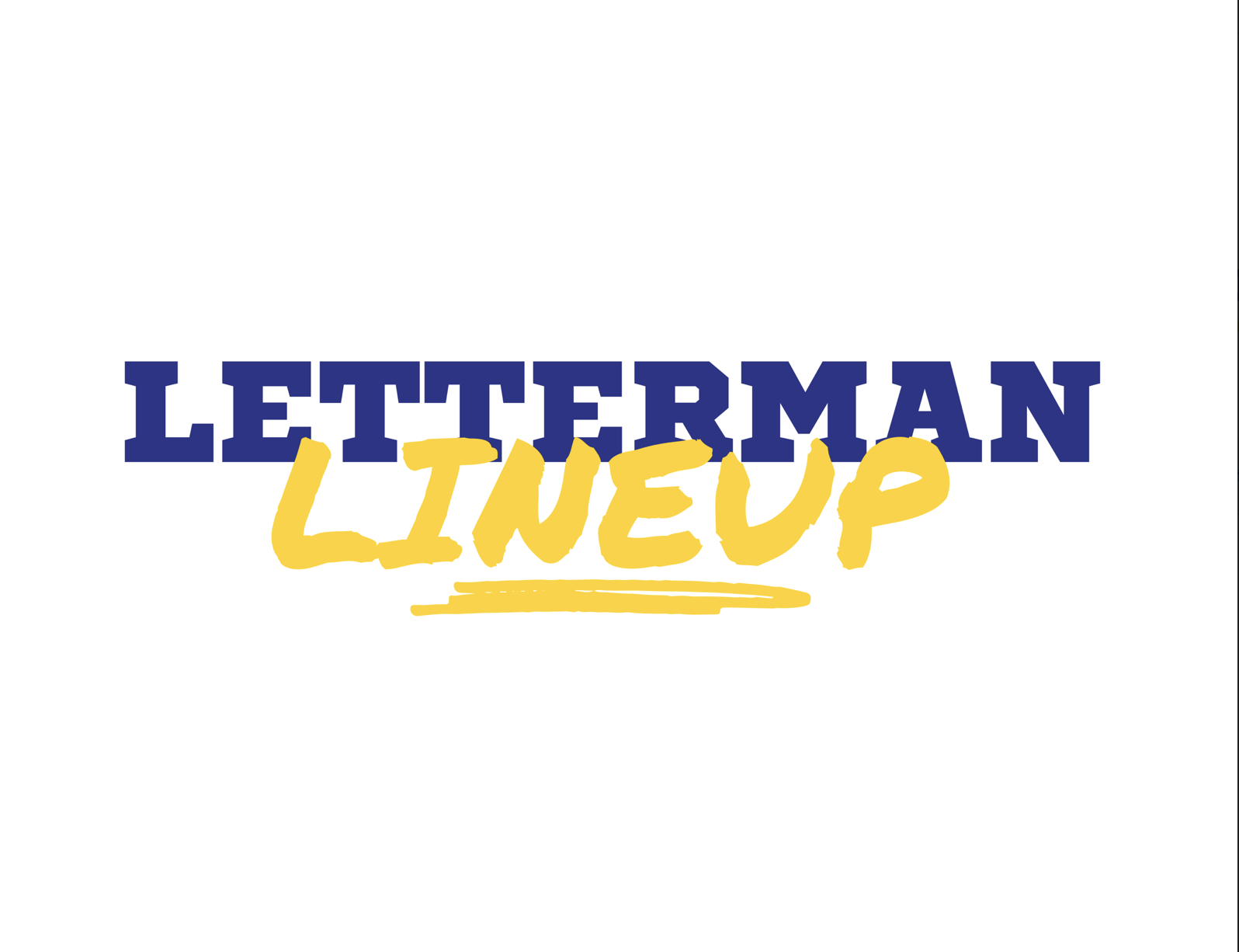 Letterman Lineup